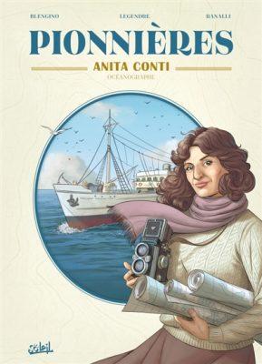 Anita Conti : océanographe / Soleil, 2016