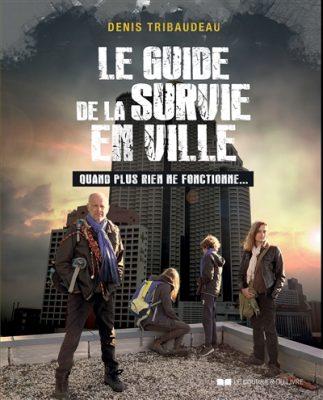 guide de la survie en ville Tribaudeau