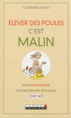 Elever des poules Catherine Dupin
