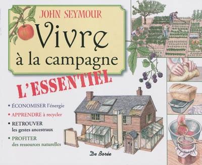 Vivre à la campagne John Seymour