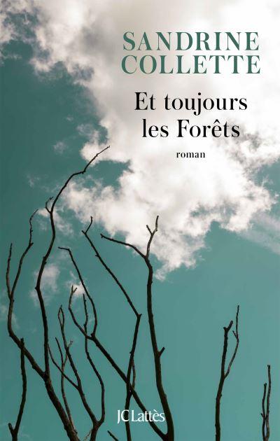 jacquette Et toujours les forêts