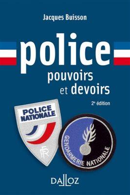 Police, pouvoirs et devoirs