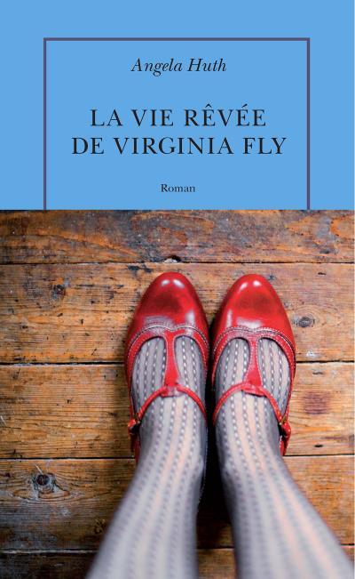 Couverture du roman La vie rêvée de Virginia Fly