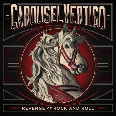 """pochette du CD de Caraousel Vertigo intitulé """"revenge of rock and roll"""""""