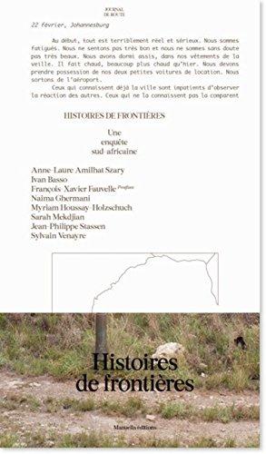 histoires de frontieres une enquête sud-africaine