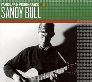 Sandy Bull - Vanguard Visionaries