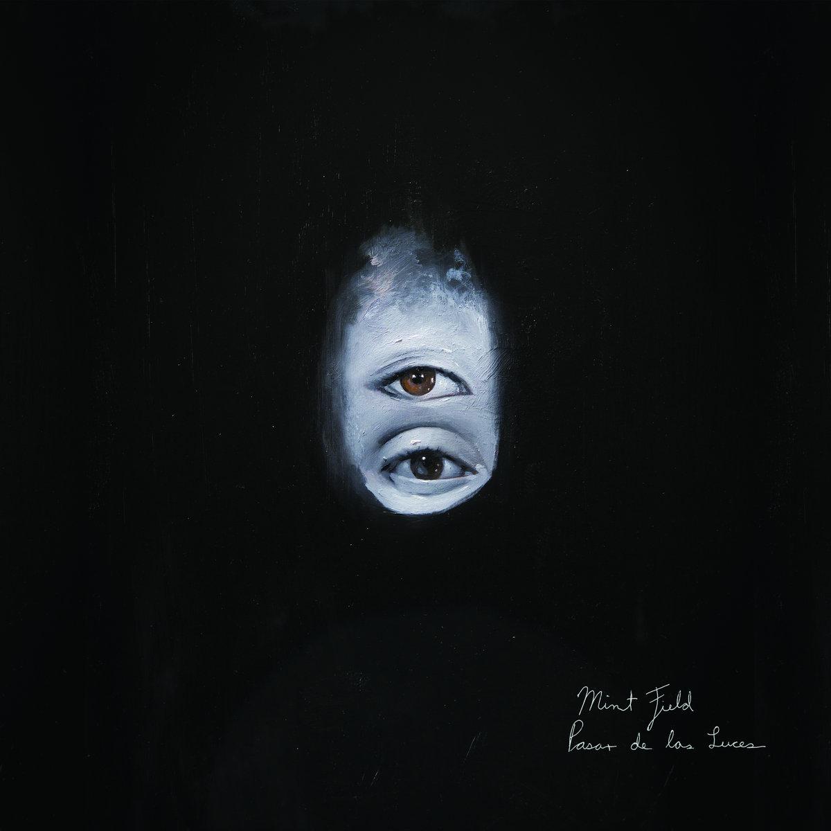 """couverture de l'album """"Pasar de las luces"""" de Mint Field"""