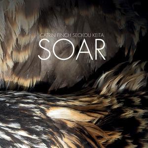 Pochette de l'album Soar de Catrin Finch et Seckou Keita
