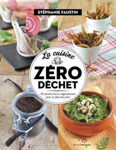 """couverture du livre de recette """"la cuisine zéro déchet"""""""