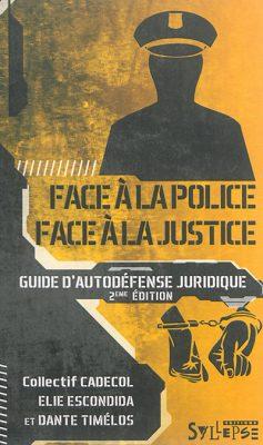 Face à la police, face à la justice