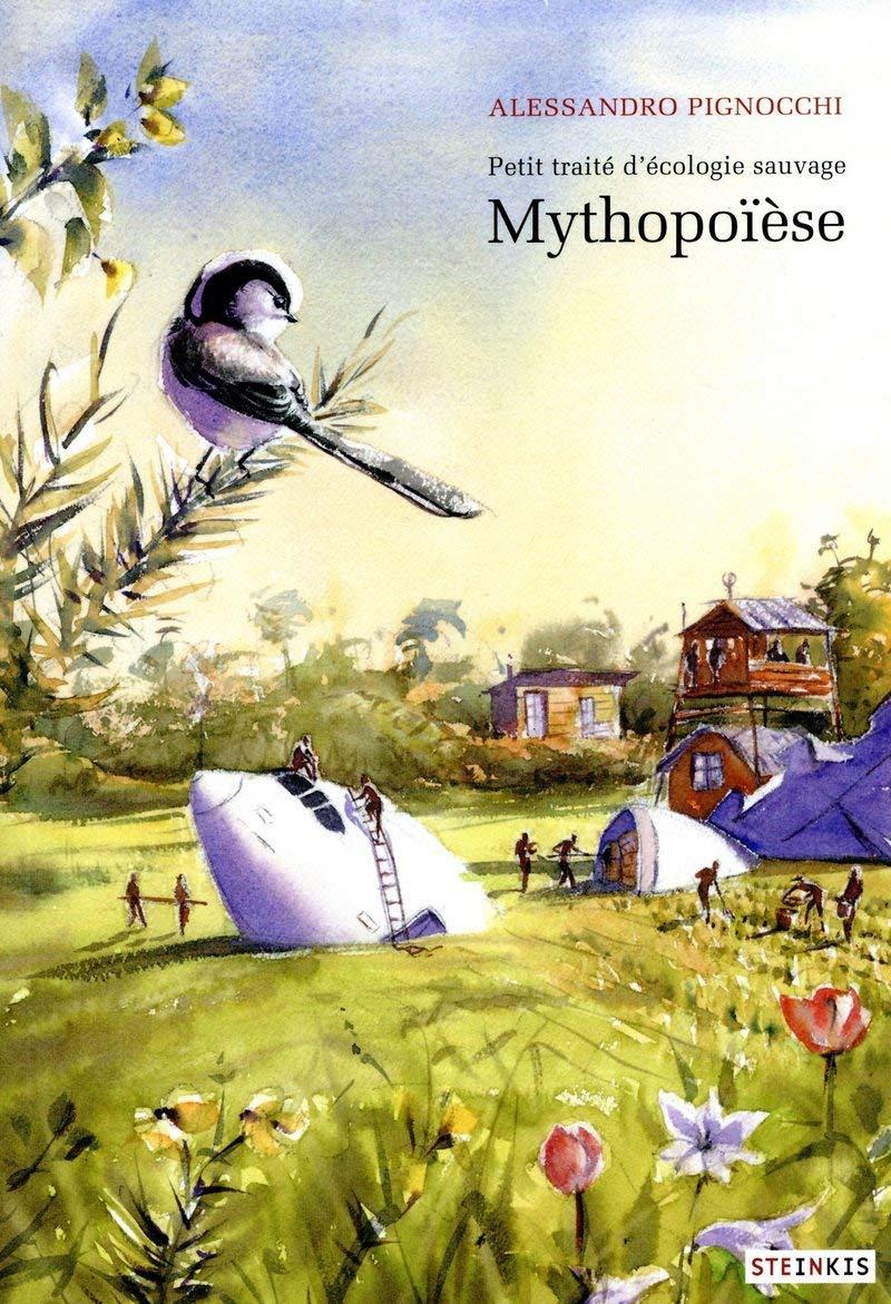 jacquette Petit traité d'écologie sauvage : Mythopoïèse