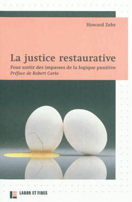 La justice restaurative. H.Zehr