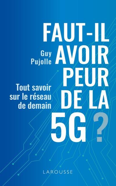 Couverture du livre: Faut-il avoir peur de la 5G?