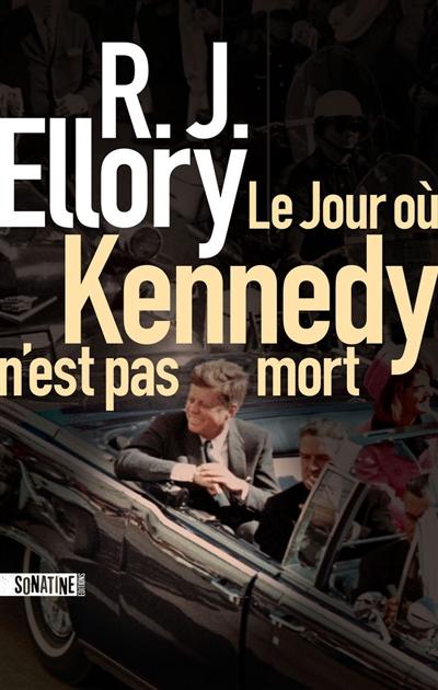 jacquette Le jour où Kennedy n'est pas mort