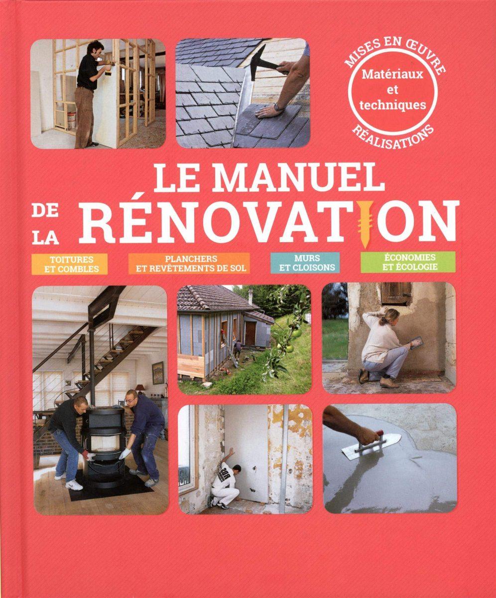 jacquette Le manuel de la rénovation