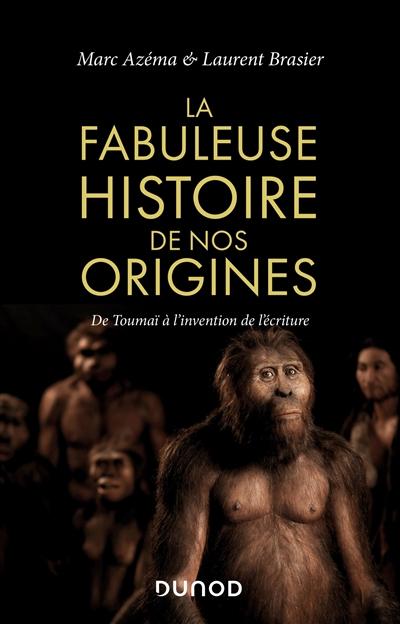 Fabuleuse histoire de nos origines