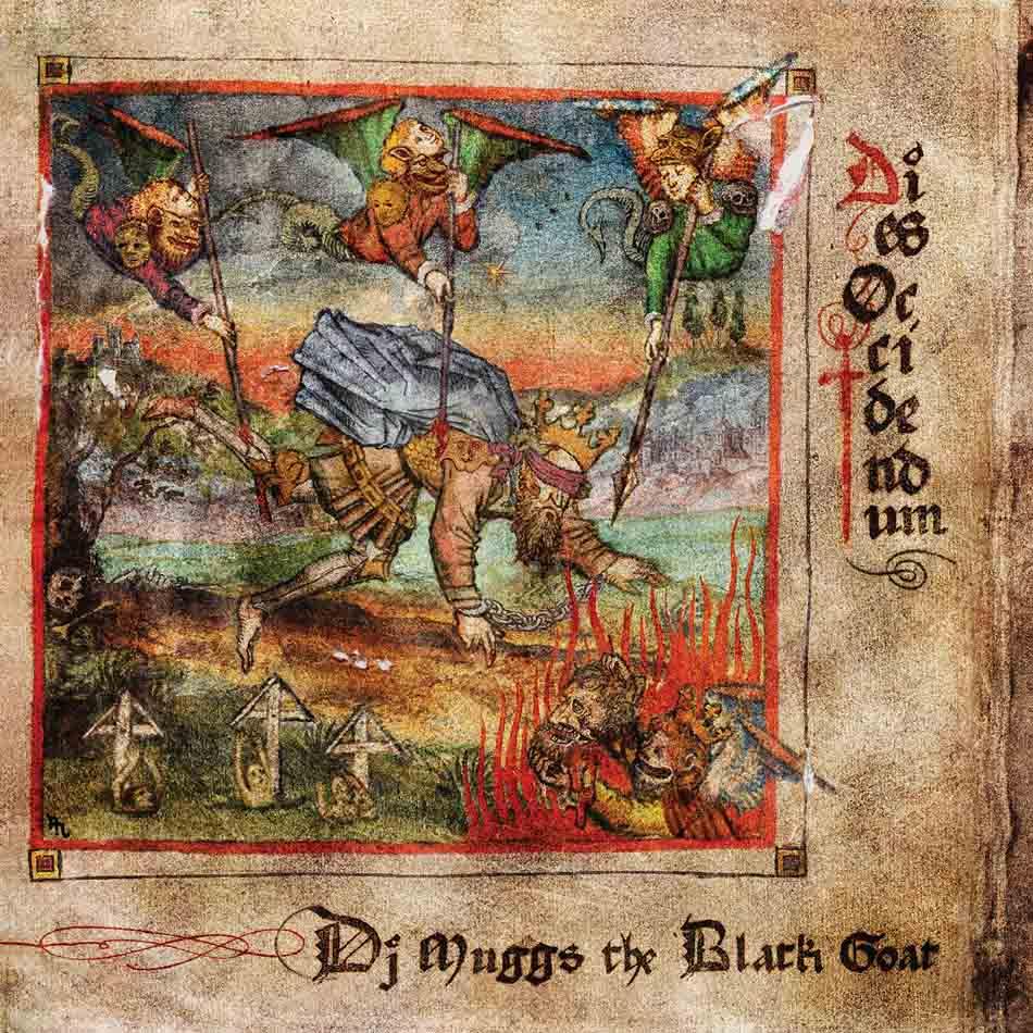 DJ Muggs - Dies occidendum