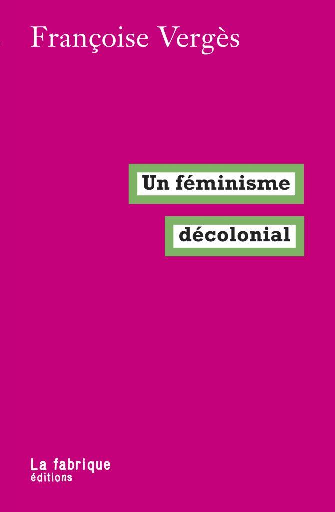 jacquette Un Féminisme décolonial