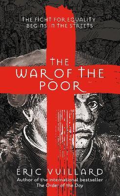 Eric Vuillard The war of the poor