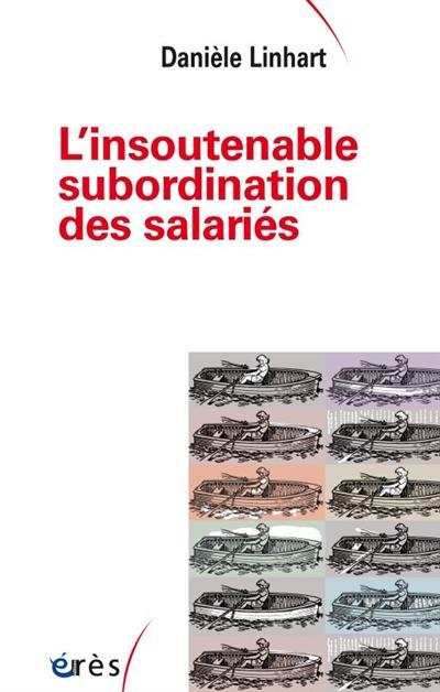 jacquette L'insoutenable subordination des salariés