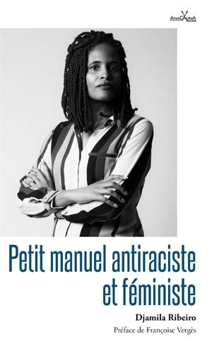 jacquette Petit manuel antiraciste et féministe