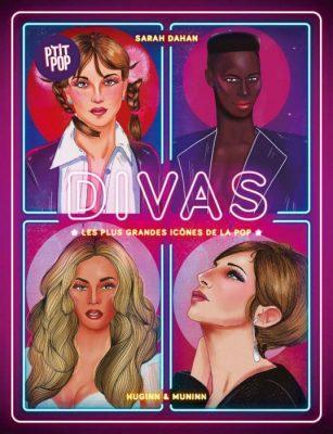 Couverture de Divas : les plus grandes icônes de la pop