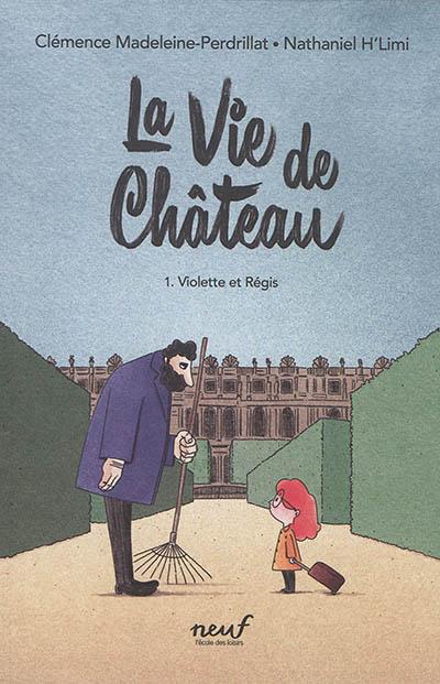jacquette La vie de château