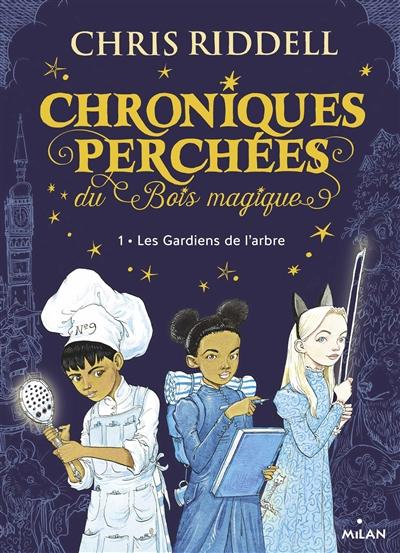 jacquette Chroniques perchées du Bois magique