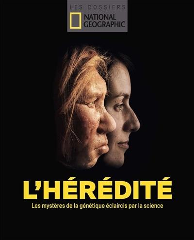 jacquette L'hérédité, les mystères de la génétique éclaircis...