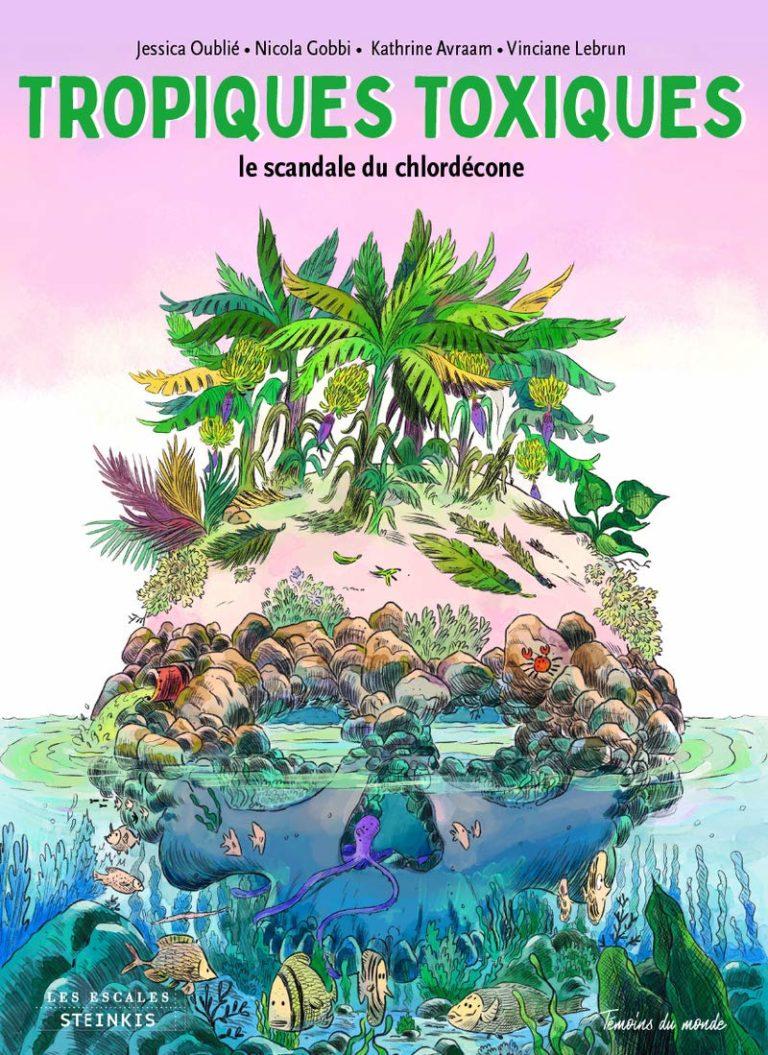 jacquette Tropiques toxiques