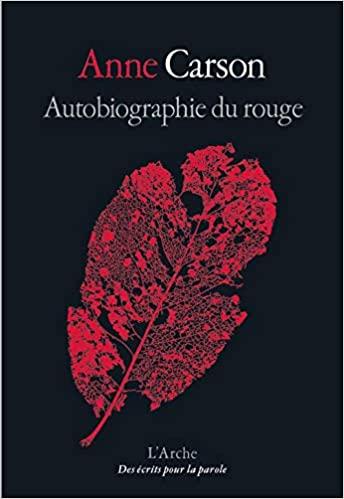 couverture du roman d'anne carson, titre blanc et dessin rouge d'une feuille d'arbre sur fond noir